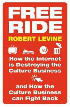 Free Ride by Robert Levine book cover